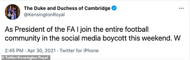 FA president Prince William announced he would be joining the social media boycott over the Bank Holiday weekend